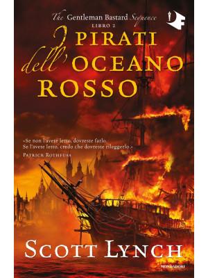 I pirati dell'oceano rosso. The Gentleman Bastard sequence. Vol. 2