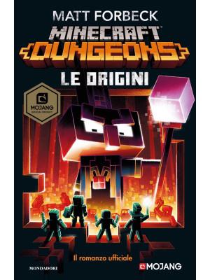 Le origini. Minecraft Dungeons