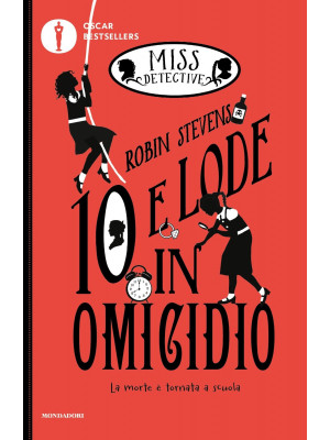 10 e lode in omicidio. Miss Detective. Vol. 8
