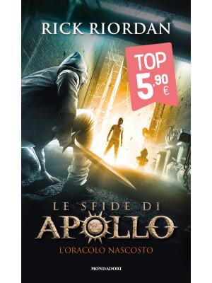 L'oracolo nascosto. Le sfide di Apollo. Vol. 1