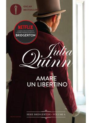 Amare un libertino. Serie Bridgerton. Vol. 6