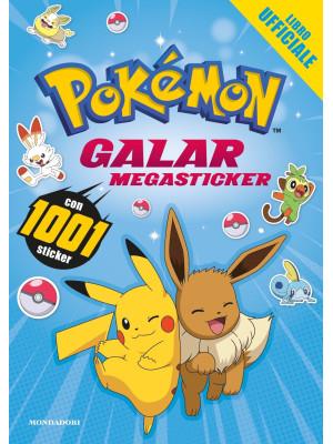 Pokémon. Galar megasticker. Con 1001 sticker. Ediz. illustrata