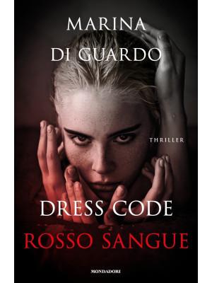 Dress code rosso sangue