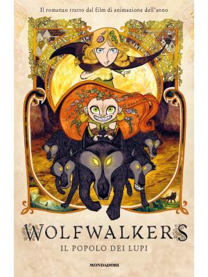 Wolfwalkers. Il popolo dei lupi