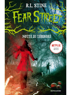 Notte di terrore. Fear Street
