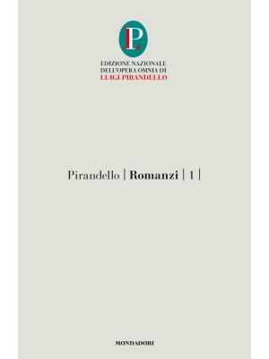 Romanzi. Vol. 1: Il turno-L'esclusa
