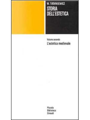 Storia dell'estetica. Vol. 2: L'Estetica medioevale