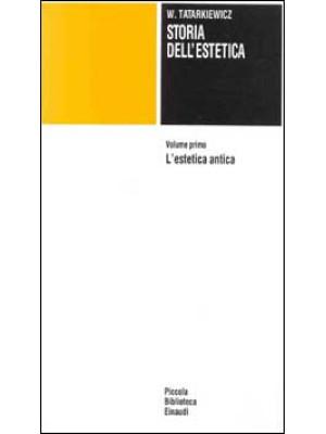 Storia dell'estetica. Vol. 1: L'Estetica antica
