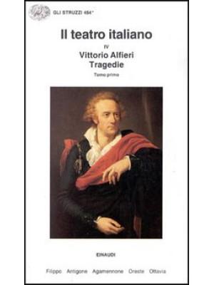 Il teatro italiano. Vol. 4/1: Tragedie