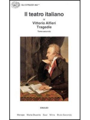 Il teatro italiano. Vol. 4/2: Tragedie