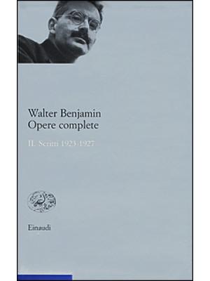 Opere complete. Vol. 2: Scritti 1923-1927
