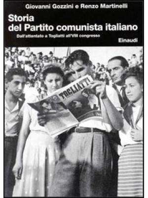 Storia del Partito Comunista Italiano. Vol. 7: Dall'Attentato a Togliatti all'Ottavo Congresso