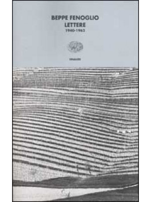 Lettere. 1940-1962