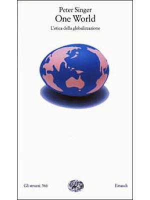 One World. L'etica della globalizzazione