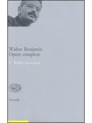 Opere complete. Vol. 5: Scritti 1932-33