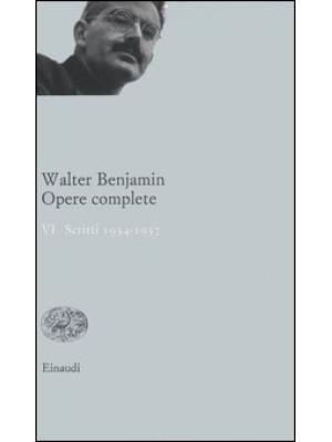 Opere complete. Vol. 6: Scritti 1934-1937