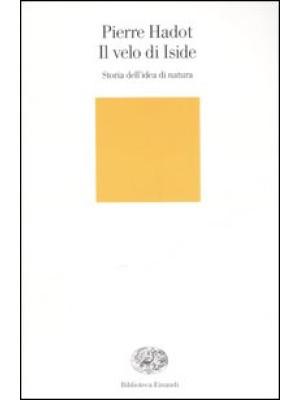Il velo d'Iside. Storia dell'idea di natura