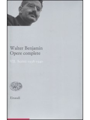 Opere complete. Vol. 7: Scritti 1938-1940