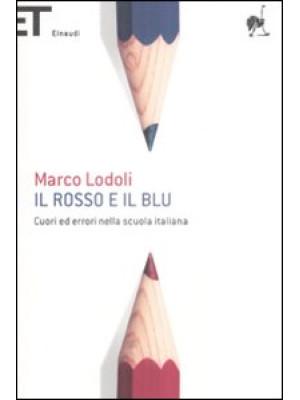 Il rosso e il blu. Cuori ed errori nella scuola italiana