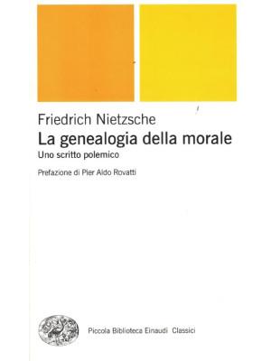 La genealogia della morale. Uno scritto polemico