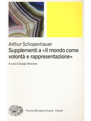 Supplementi a «Il mondo come volontà e rappresentazione». Vol. 2