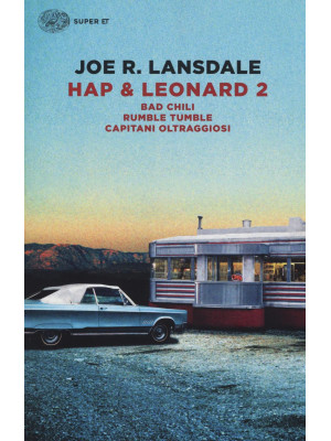 Hap & Leonard 2: Bad Chili-Rumble tumble-Capitani oltraggiosi