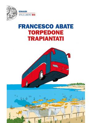 Torpedone trapiantati