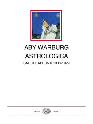 Astrologica. Saggi e appunti 1908-1929