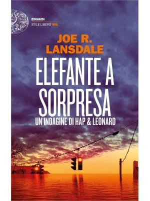 Elefante a sorpresa. Un'indagine di Hap e Leonard
