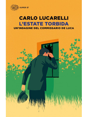 L'estate torbida. Un'indagine del commissario De Luca