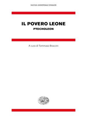 Il povero leone. Ptocholeon. Testo greco bizantino a fronte
