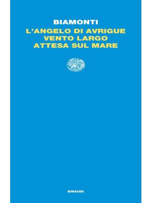 L'angelo di Avrigue-Vento largo-Attesa sul mare