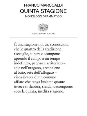 Quinta stagione. Monologo drammatico