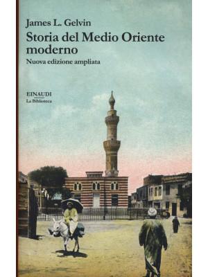 Storia del Medio Oriente moderno. Nuova ediz.