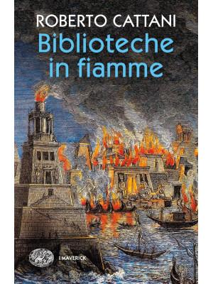 Biblioteche in fiamme