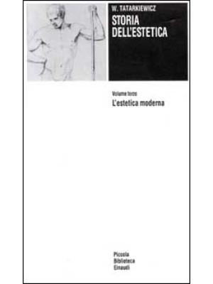 Storia dell'estetica. Vol. 3: L'Estetica moderna