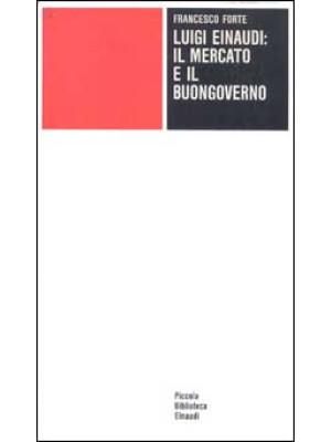 Luigi Einaudi: il mercato e il buongoverno