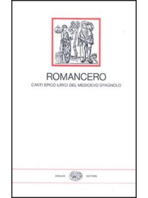 Romancero, canti epico-lirici del Medioevo spagnolo