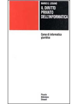 Corso di informatica giuridica. Vol. 2: Diritto privato dell'Informatica