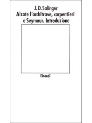 Alzate l'architrave, carpentieri-Seymour. Introduzione