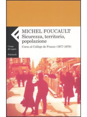 Sicurezza, territorio, popolazione. Corso al Collège de France (1977-1978)