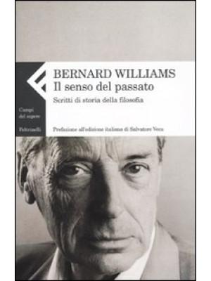Il senso del passato. Scritti di storia della filosofia. Vol. 2