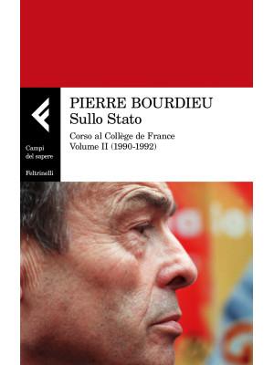 Sullo Stato. Corso al Collège de France. Vol. 2: 1990-1992