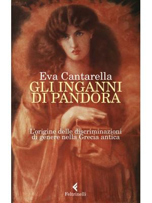 Gli inganni di Pandora. L'origine delle discriminazioni di genere nella Grecia antica