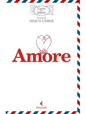 Amore. L'arte delle lettere