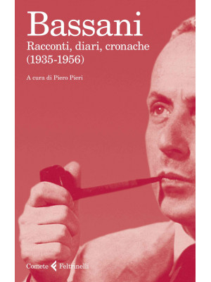 Racconti, diari, cronache (1935-1956)