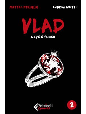 Vlad. Vol. 2: Neve e fuoco