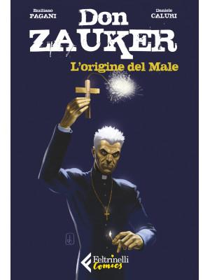 L'origine del Male. Don Zauker