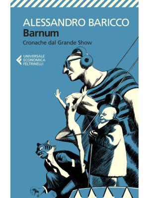 Barnum. Cronache dal grande show