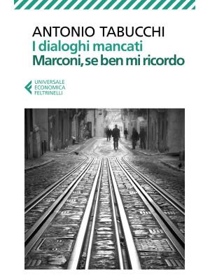 I dialoghi mancati-Marconi, se ben mi ricordo